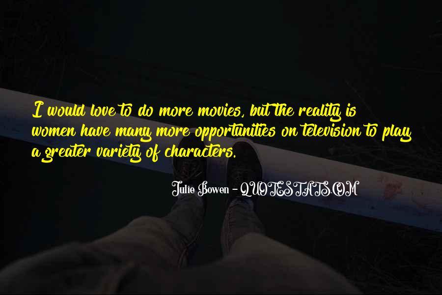 Julie Bowen Quotes #1490527