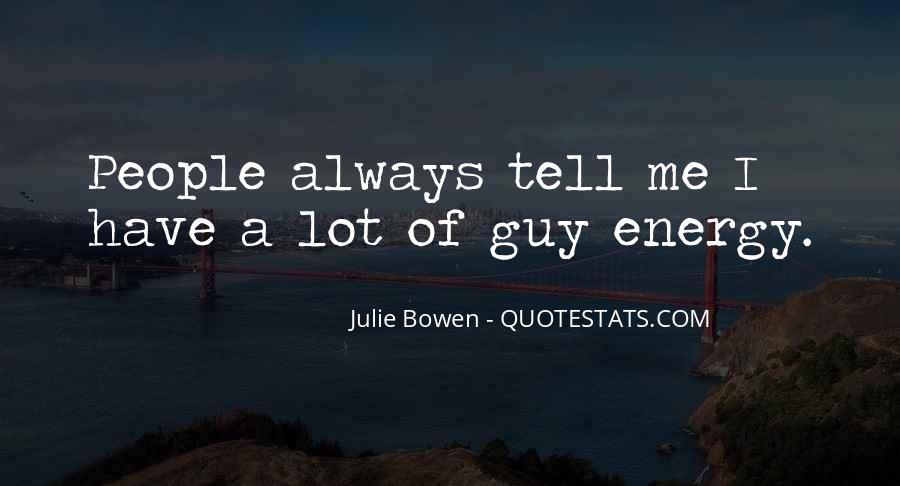 Julie Bowen Quotes #1528300