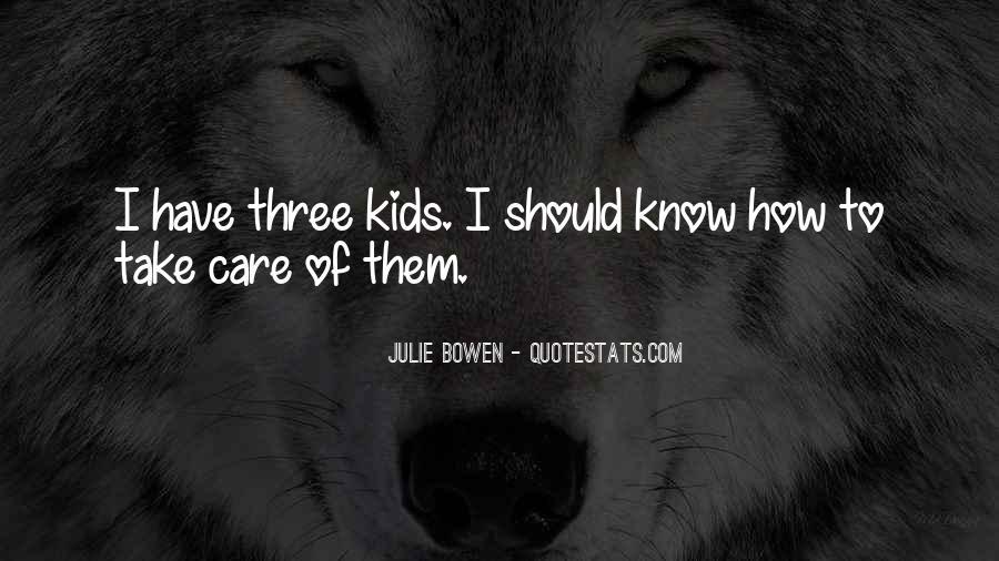 Julie Bowen Quotes #1670690