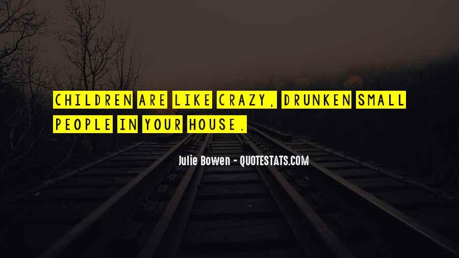 Julie Bowen Quotes #1711653
