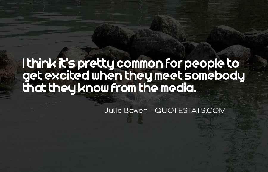 Julie Bowen Quotes #174246