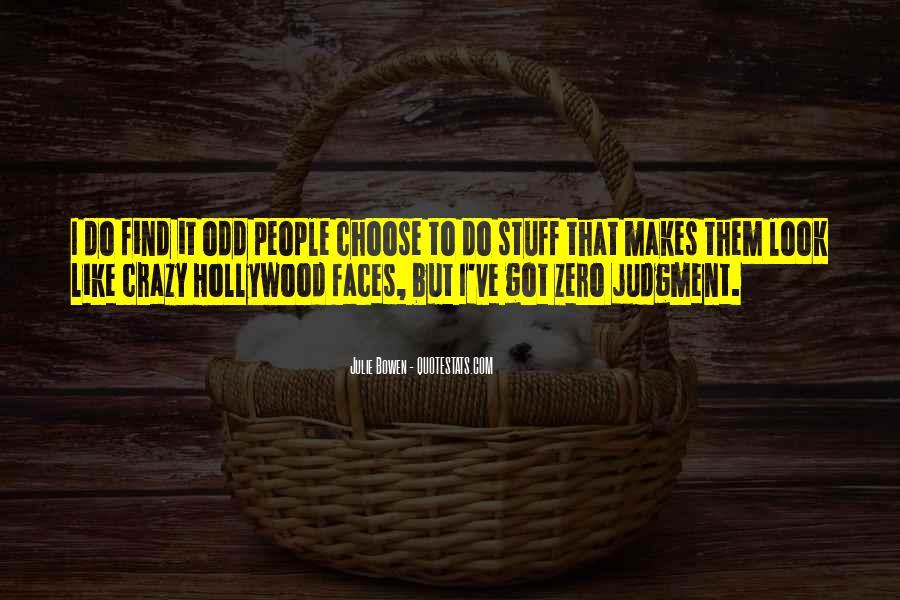 Julie Bowen Quotes #19937