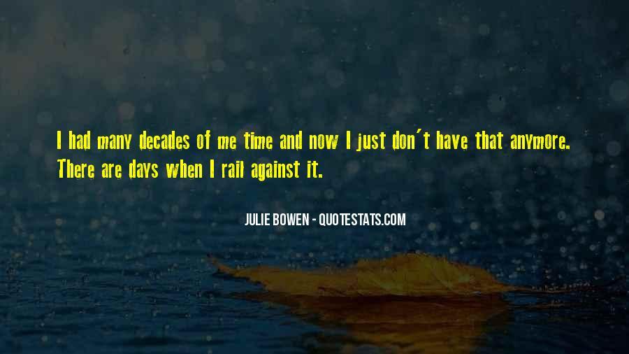 Julie Bowen Quotes #460279