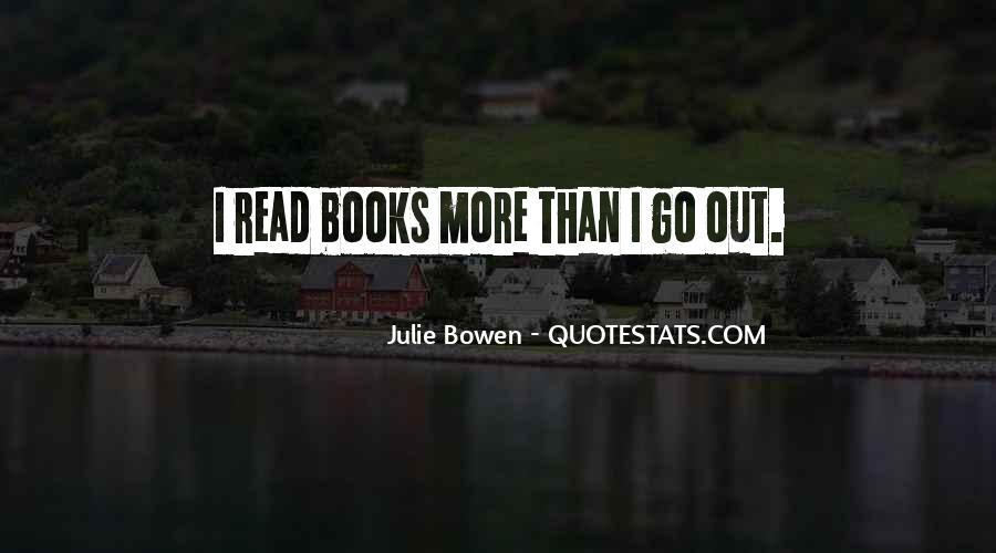 Julie Bowen Quotes #485190