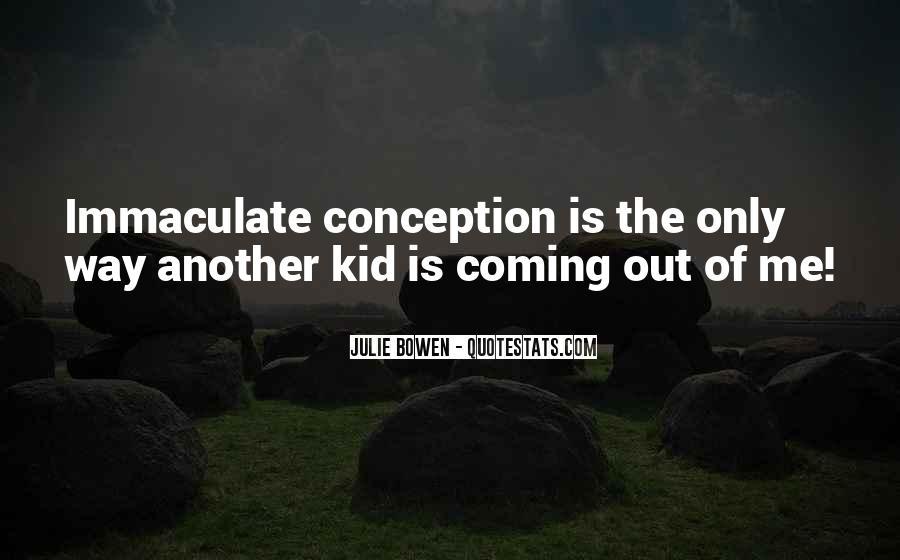 Julie Bowen Quotes #541018