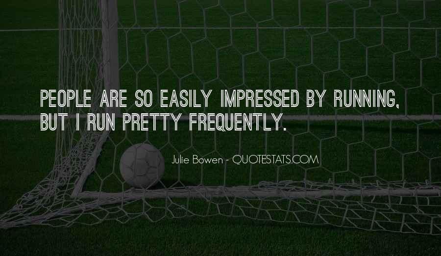 Julie Bowen Quotes #83220