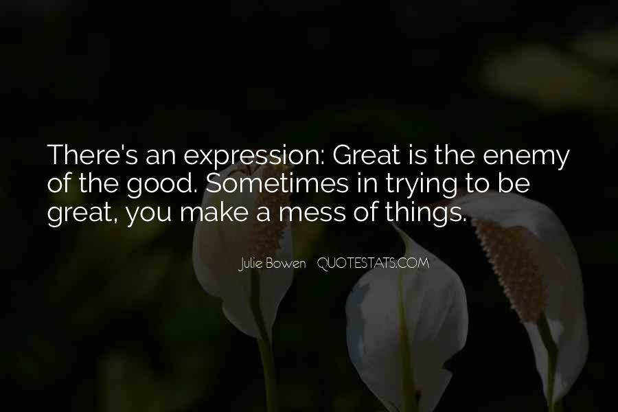 Julie Bowen Quotes #883756