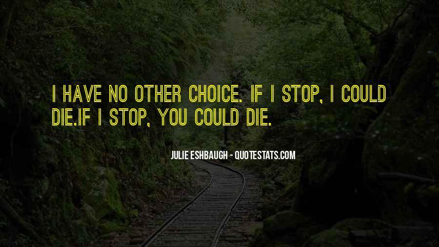 Julie Eshbaugh Quotes #1148479
