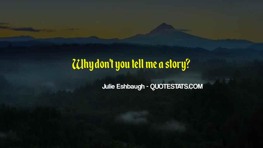 Julie Eshbaugh Quotes #1370743