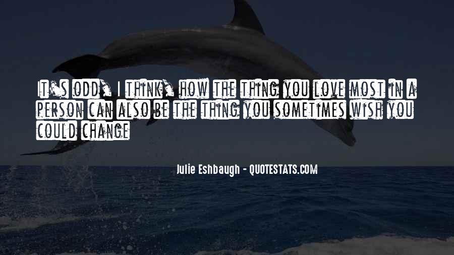 Julie Eshbaugh Quotes #176872