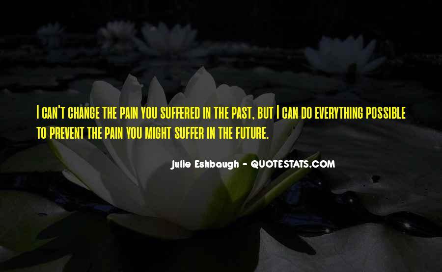 Julie Eshbaugh Quotes #819411
