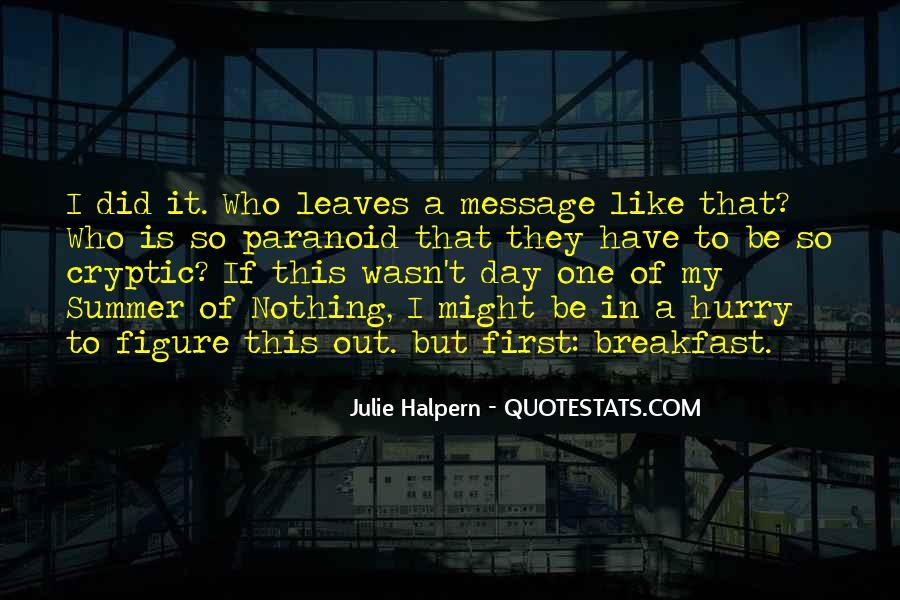 Julie Halpern Quotes #1252767