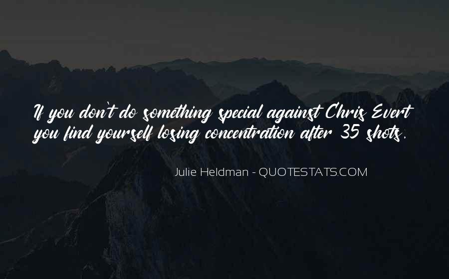 Julie Heldman Quotes #136032