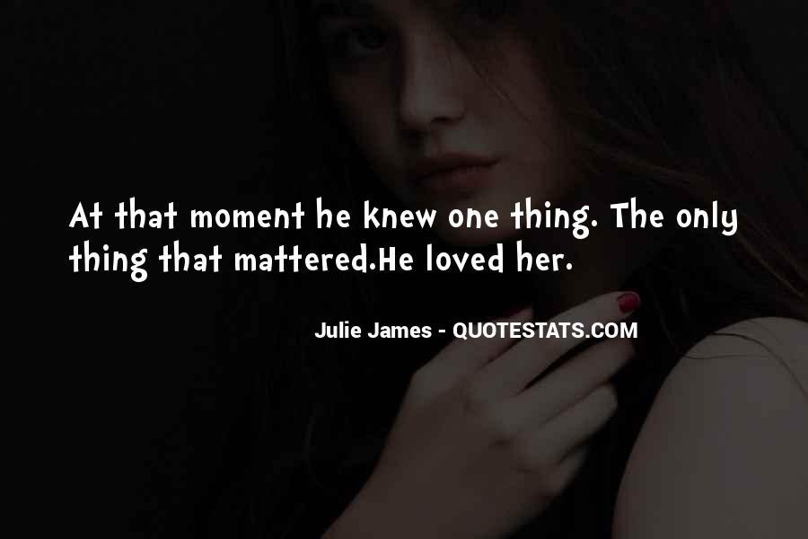 Julie James Quotes #1012145