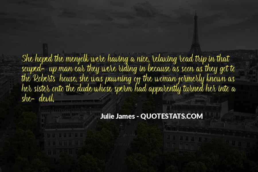 Julie James Quotes #1068160