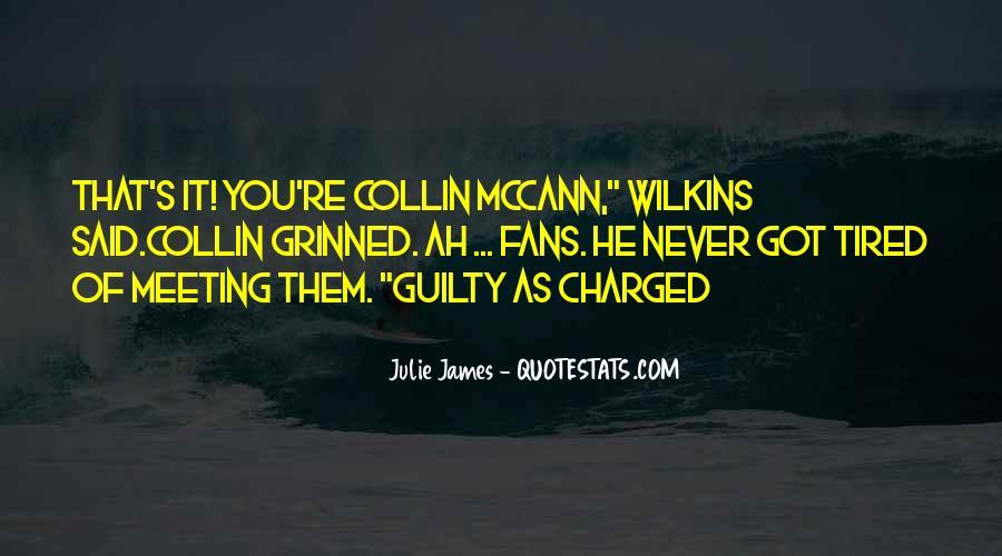 Julie James Quotes #107656