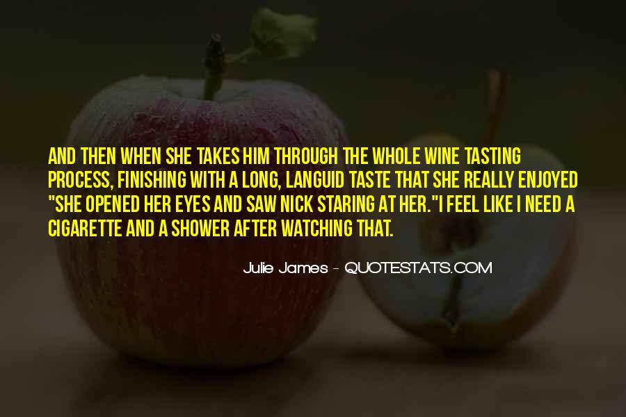 Julie James Quotes #1113146