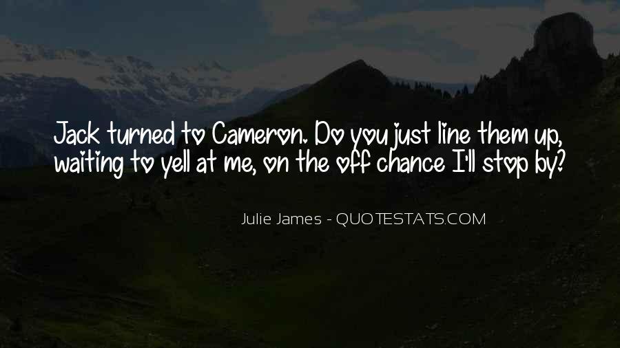Julie James Quotes #1142809