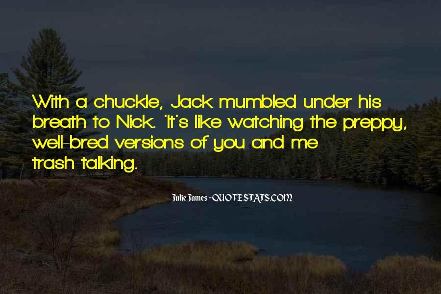 Julie James Quotes #1182696