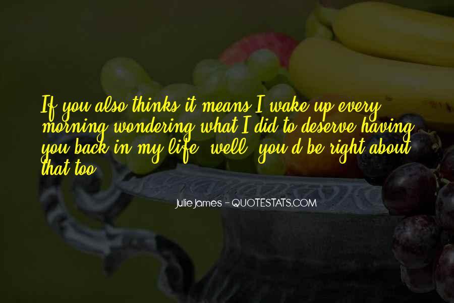 Julie James Quotes #1363572