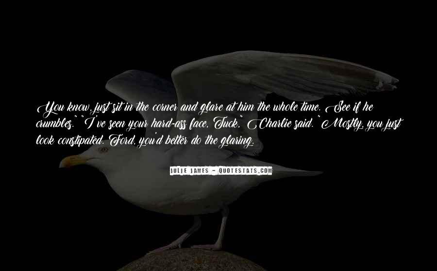 Julie James Quotes #1373141