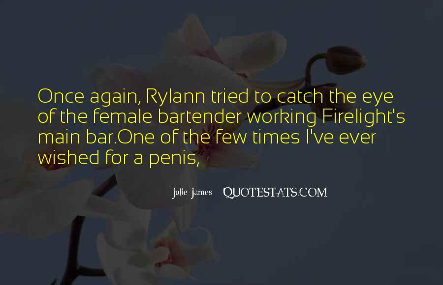 Julie James Quotes #1453554