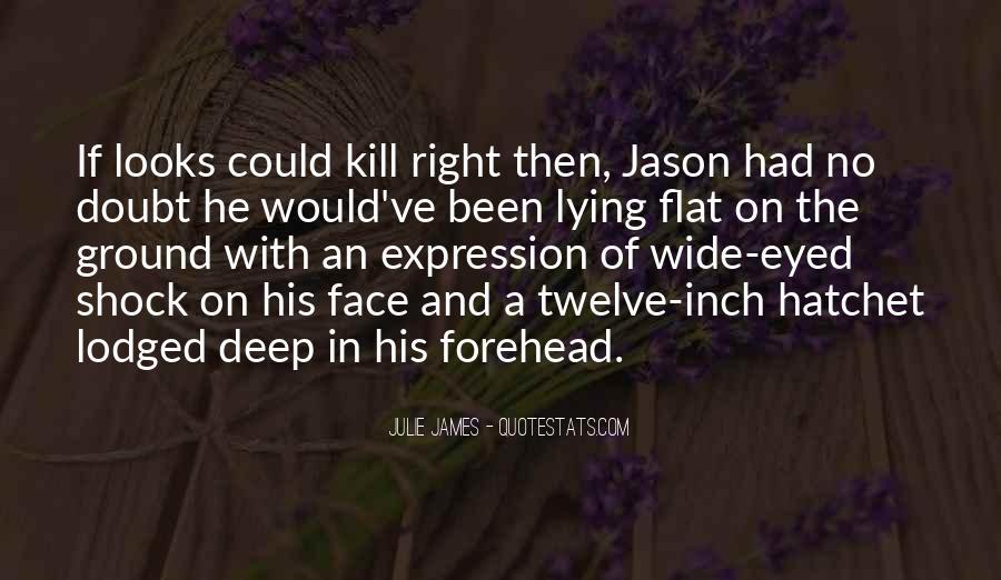 Julie James Quotes #1516645