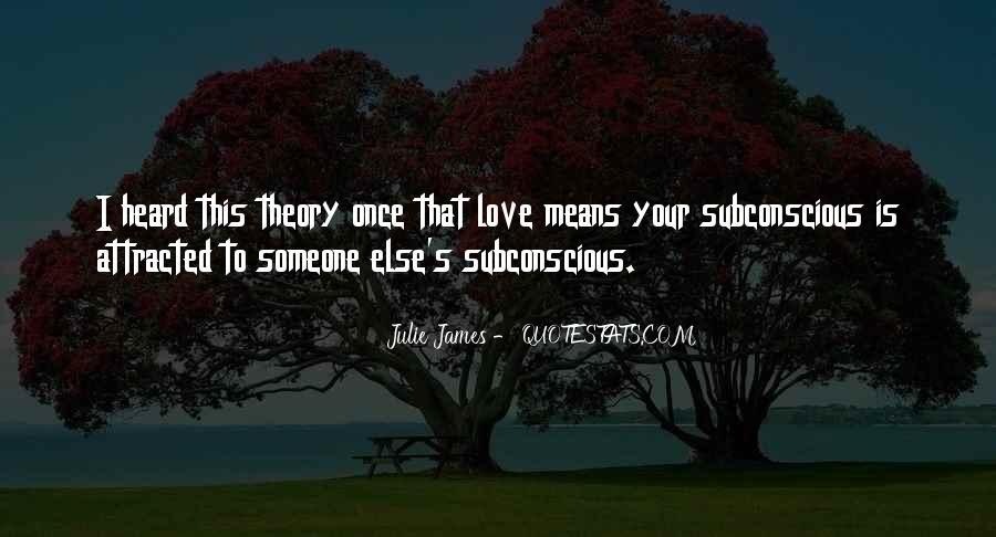 Julie James Quotes #1545617