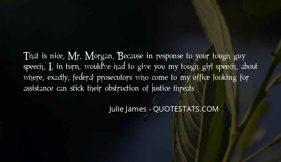 Julie James Quotes #1568377