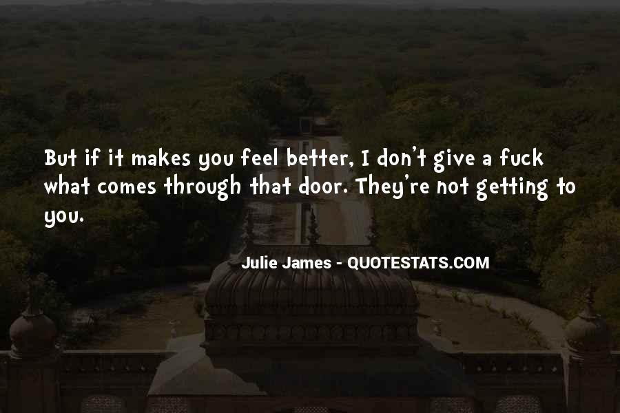 Julie James Quotes #1616307