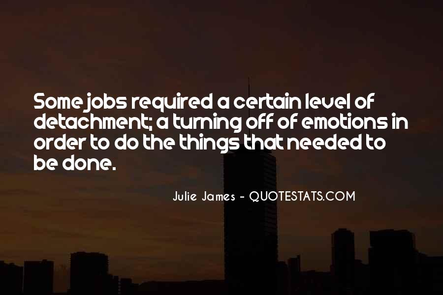 Julie James Quotes #1643681