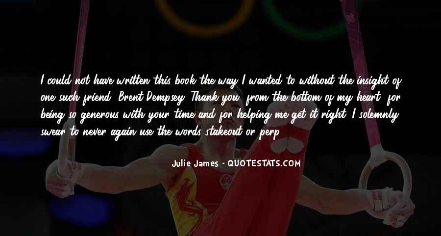 Julie James Quotes #1706669