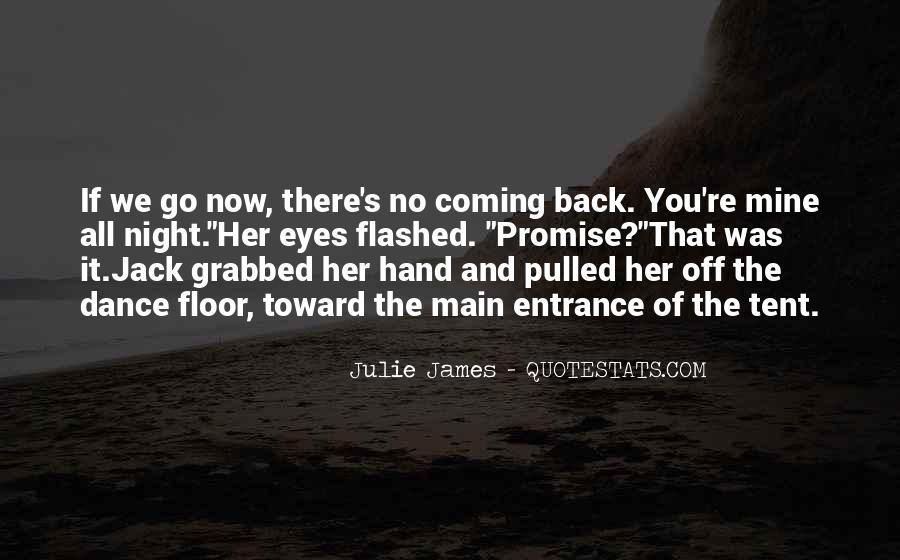 Julie James Quotes #1733369