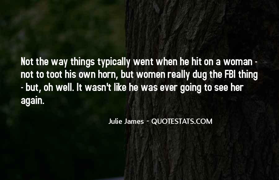 Julie James Quotes #175517