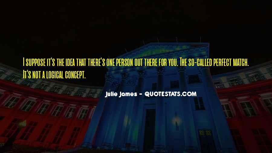 Julie James Quotes #1836774