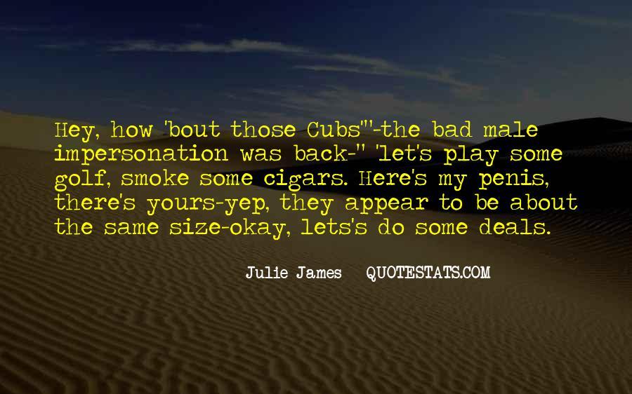 Julie James Quotes #320710