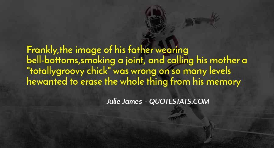 Julie James Quotes #372340