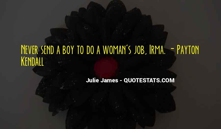 Julie James Quotes #529410