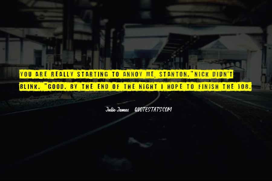 Julie James Quotes #625496