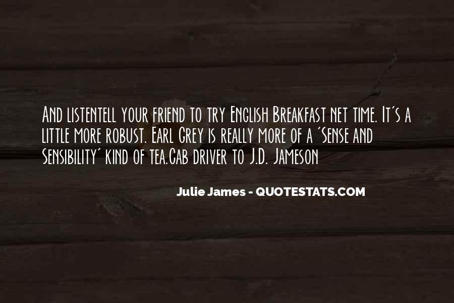 Julie James Quotes #711045