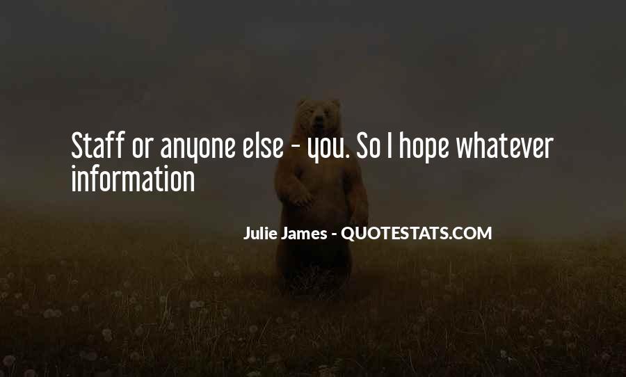 Julie James Quotes #726259