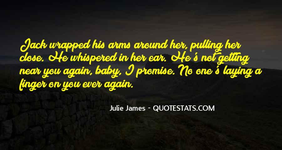 Julie James Quotes #809688