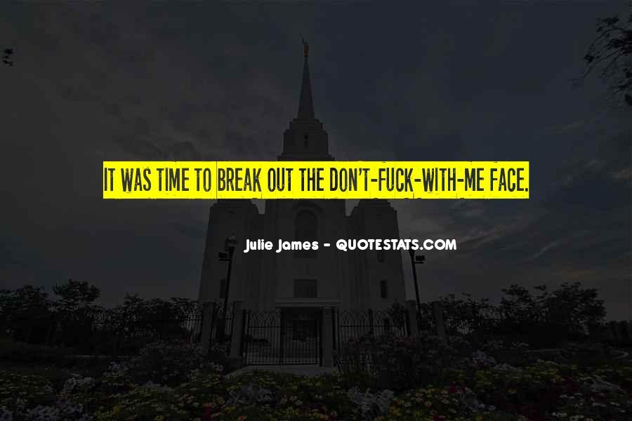 Julie James Quotes #852874