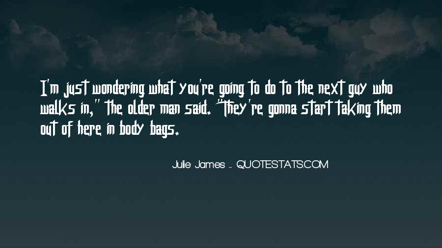 Julie James Quotes #88599