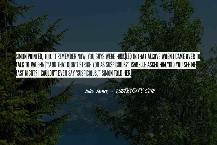 Julie James Quotes #906993