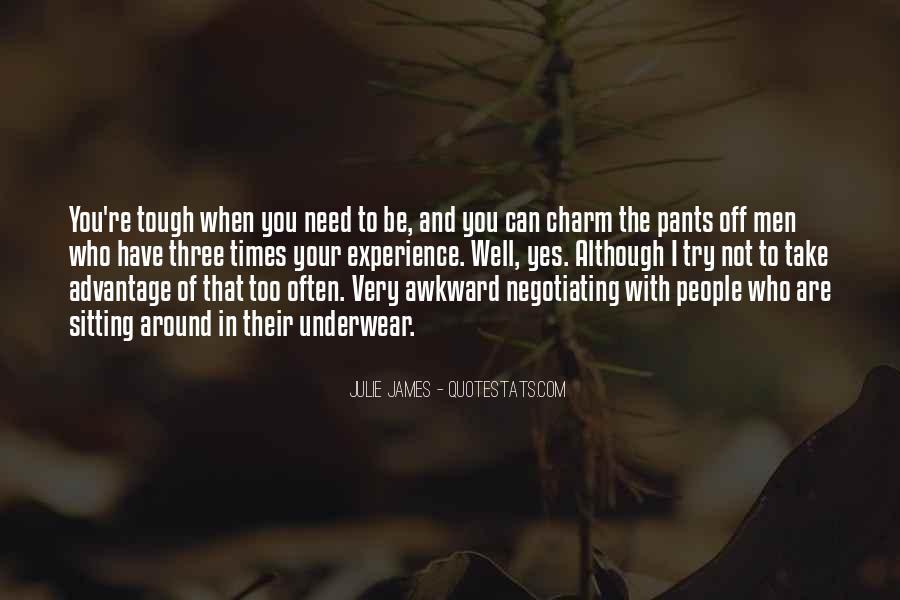 Julie James Quotes #919129