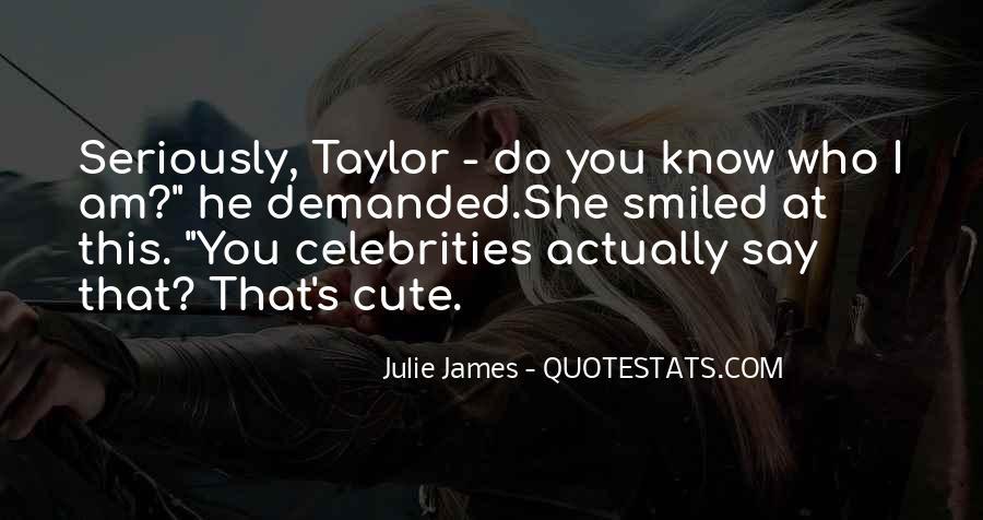 Julie James Quotes #921949