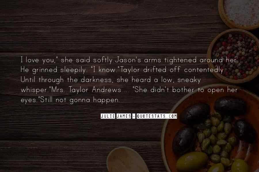 Julie James Quotes #999065