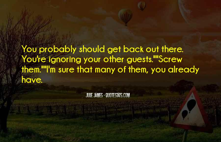 Julie James Quotes #999770