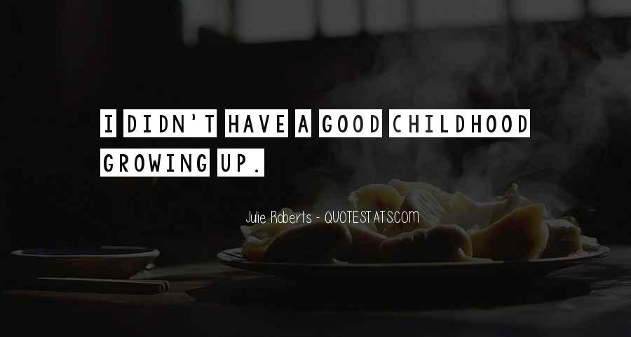 Julie Roberts Quotes #135003